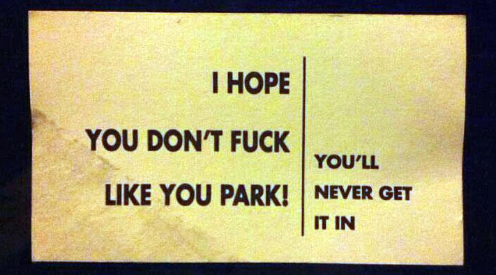 Park like you fuck