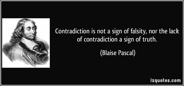 quote-contradiction-is-not-a-sign-of-falsity-nor-the-lack-of-contradiction-a-sign-of-truth-blaise-pascal-142130